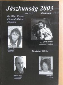 Bellon Tibor - Jászkunság 2003. [antikvár]