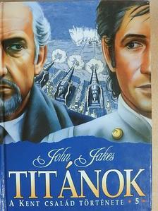 John Jakes - Titánok [antikvár]