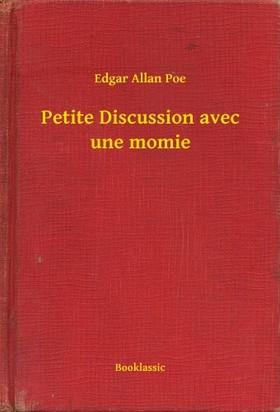 Edgar Allan Poe - Petite Discussion avec une momie [eKönyv: epub, mobi]